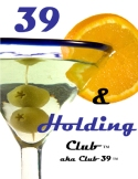 39 And Holding Club